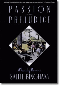 PassionAndPrejudice 300 Passion and Prejudice: A Family Memoir
